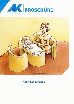 Mutterschutz von Reichelt,  Simone, Schmidt,  Monika