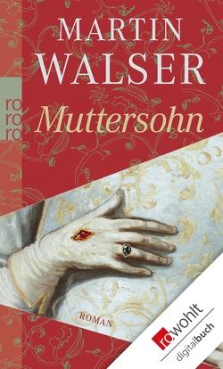 Muttersohn von Walser,  Martin