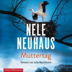 Muttertag (Ein Bodenstein-Kirchhoff-Krimi 9) von Nachtmann,  Julia, Neuhaus,  Nele