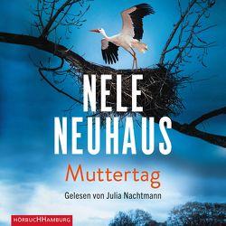 Muttertag von Nachtmann,  Julia, Neuhaus,  Nele