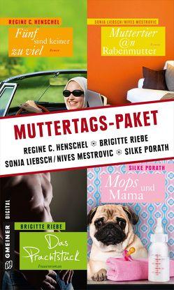 Muttertags-Paket von Henschel,  Regine, Liebsch,  Sonja/Mestrovic,  Nives, Porath,  Silke, Riebe,  Brigitte