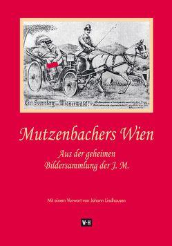Mutzenbachers Wien von Lindhausen,  Johann