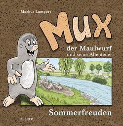 MUX der Maulwurf und seine Abenteuer (3 Bände) von Lumpert,  Markus