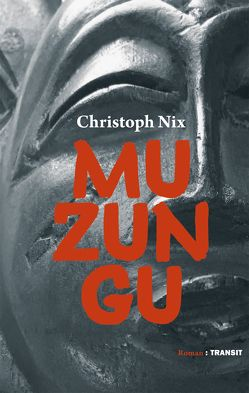 Muzungu von Nix,  Christoph