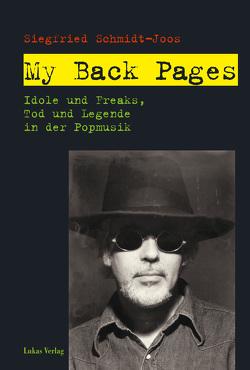 My Back Pages von Brigl,  Kathrin, Schmidt-Joos,  Siegfried