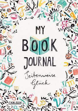 My Book Journal. Seitenweise Glück von Boidol,  Jenny, Wiltsch,  Rebecca