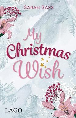 My Christmas Wish von Saxx,  Sarah