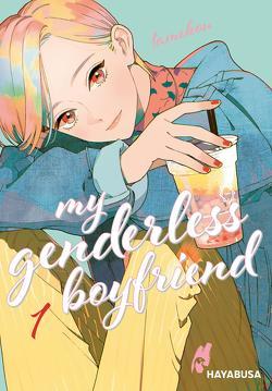 My Genderless Boyfriend 1 von Klink,  Anne, Tamekou