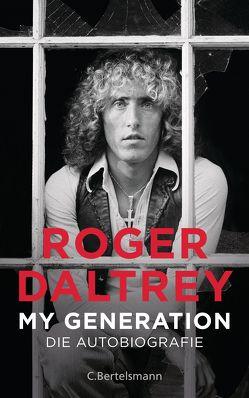 My Generation von Daltrey,  Roger, Lutze,  Kristian