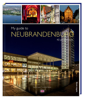 My guide to Neubrandenburg von Lasdin,  Bernd, Stelzer,  Christine