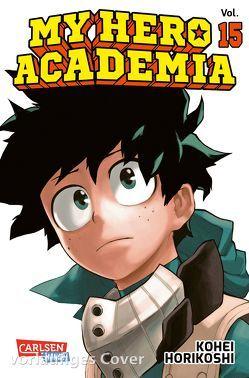 My Hero Academia 15 von Bockel,  Antje, Horikoshi,  Kohei