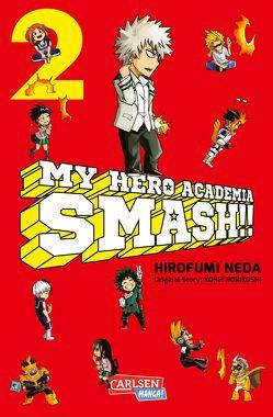 My Hero Academia Smash 2 von Bockel,  Antje, Horikoshi,  Kohei, Neda,  Hirofumi
