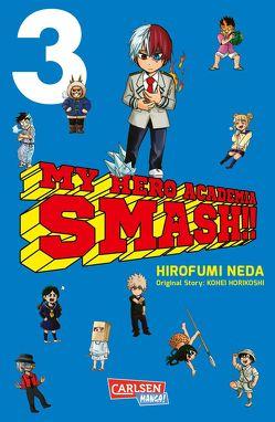 My Hero Academia Smash 3 von Bockel,  Antje, Horikoshi,  Kohei, Neda,  Hirofumi