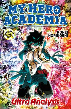 My Hero Academia – Ultra Analysis von Bockel,  Antje, Horikoshi,  Kohei