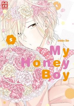 My Honey Boy 05 von Ike,  Junko, Tabuchi,  Etsuko, Weitschies,  Florian