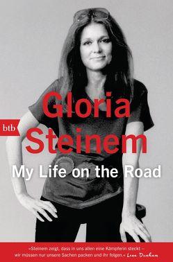 My Life on the Road von Bonné,  Eva, Steinem,  Gloria