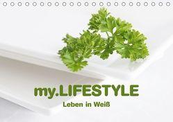 my.LIFESTYLE – Leben in Weiß (Tischkalender 2018 DIN A5 quer) von Kraetschmer,  Marion