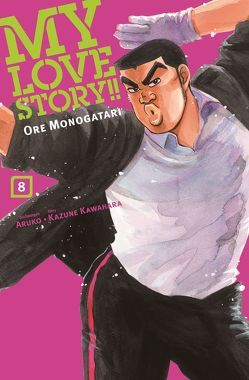 My Love Story!! – Ore Monogatari von Aruko, Kawahara,  Kazune