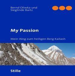 My Passion von Bartz,  Sieglinde, Oliwka,  Bernd