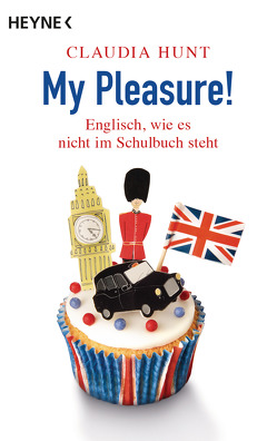 My Pleasure! von Hunt,  Claudia