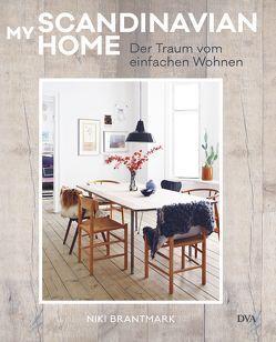 My Scandinavian Home von Brantmark,  Niki, Krabbe,  Wiebke