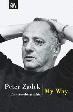 My Way von Zadek,  Peter