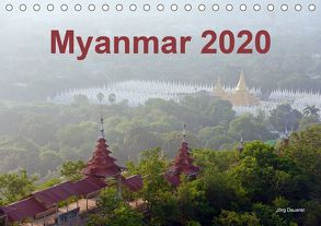 Myanmar 2020 (Tischkalender 2020 DIN A5 quer) von Dauerer,  Jörg
