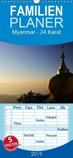 Myanmar – 24 Karat – Familienplaner hoch (Wandkalender 2019 , 21 cm x 45 cm, hoch) von boeTtchEr,  U
