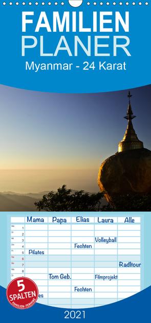 Myanmar – 24 Karat – Familienplaner hoch (Wandkalender 2021 , 21 cm x 45 cm, hoch) von boeTtchEr,  U
