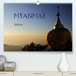 Myanmar – 24 Karat (Premium, hochwertiger DIN A2 Wandkalender 2020, Kunstdruck in Hochglanz) von boeTtchEr,  U