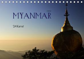Myanmar – 24 Karat (Tischkalender 2021 DIN A5 quer) von boeTtchEr,  U