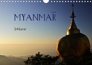 Myanmar – 24 Karat (Wandkalender 2021 DIN A4 quer) von boeTtchEr,  U
