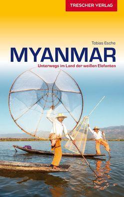 Reiseführer Myanmar von Esche,  Tobias