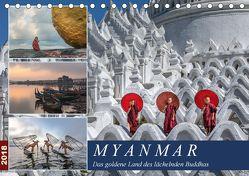 Myanmar, das goldene Land des lächelnden Buddhas (Tischkalender 2018 DIN A5 quer) von Kruse,  Joana