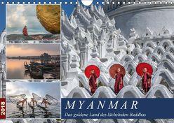 Myanmar, das goldene Land des lächelnden Buddhas (Wandkalender 2018 DIN A4 quer) von Kruse,  Joana
