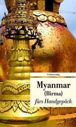 Myanmar fürs Handgepäck von Grünfelder,  Alice, Leitess,  Lucien