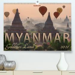 MYANMAR Goldenes Land (Premium, hochwertiger DIN A2 Wandkalender 2021, Kunstdruck in Hochglanz) von BuddhaART