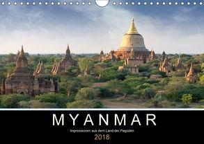 Myanmar – Impressionen aus dem Land der Pagoden (Wandkalender 2018 DIN A4 quer) von Gärtner,  Oliver