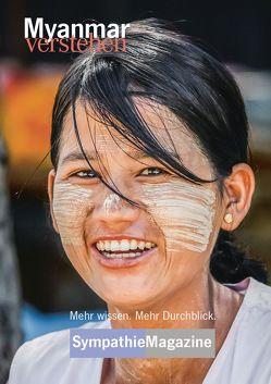 Myanmar verstehen von Rainer,  Hörig
