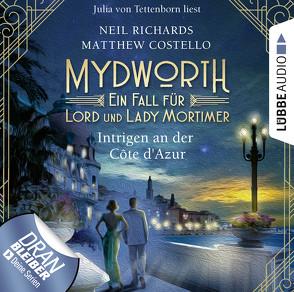 Mydworth – Folge 08: Intrigen an der Côte d'Azur von Costello,  Matthew, Richards,  Neil, Schilasky,  Sabine, Tettenborn,  Julia von