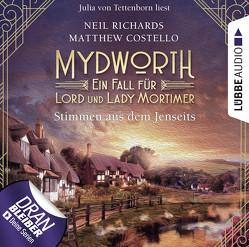 Mydworth – Folge 09: Stimmen aus dem Jenseits von Costello,  Matthew, Richards,  Neil, Tettenborn,  Julia von