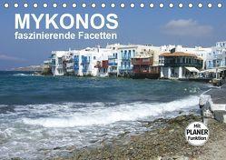 MYKONOS – faszinierende Facetten (Tischkalender 2019 DIN A5 quer) von Bleicher,  Renate