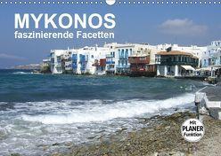 MYKONOS – faszinierende Facetten (Wandkalender 2019 DIN A3 quer) von Bleicher,  Renate