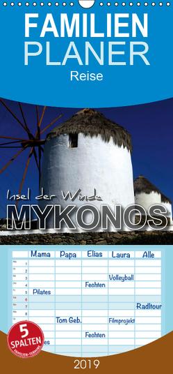 MYKONOS – Insel der Winde – Familienplaner hoch (Wandkalender 2019 , 21 cm x 45 cm, hoch) von Bleicher,  Renate