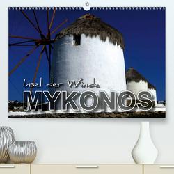 MYKONOS – Insel der Winde (Premium, hochwertiger DIN A2 Wandkalender 2021, Kunstdruck in Hochglanz) von Bleicher,  Renate