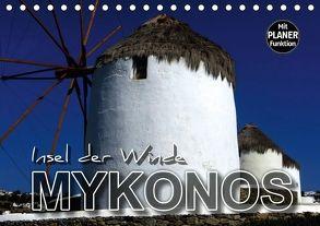 MYKONOS – Insel der Winde (Tischkalender 2018 DIN A5 quer) von Bleicher,  Renate