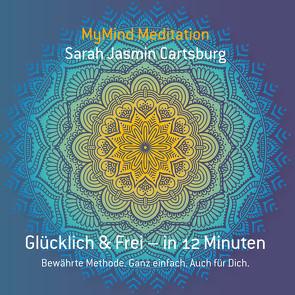 MyMind Meditationen von Cartsburg,  Sarah Jasmin