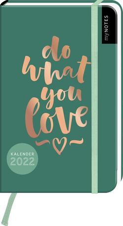 myNOTES Buchkalender Do what you love DIN A6 2022