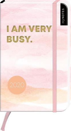 myNOTES Buchkalender I am very busy 2020 – der trendige Taschenkalender für alle Termine, Pläne und Ideen