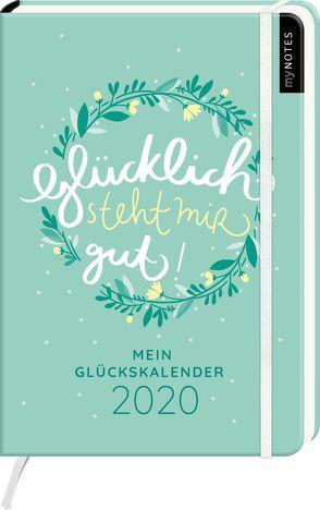 myNOTES Buchkalender Medi Glücklich steht mir gut! Mein Glückskalender 2020 von Vigh,  Inka